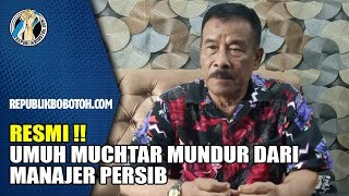 FULL VIDEO: Pernyataan Umuh Muchtar Mundur dari Manajer Persib!