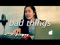Bad Things By Machine Gun Kelly Feat Camila Cabello | Cover