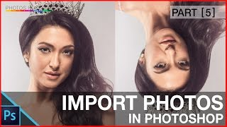 Photoshop Import Image Tutorial - Different ways to photoshop import imag