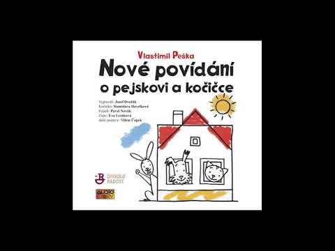 Vlastimil Peška - Nové povídání o pejskovi a kočičce (Pohádka, Mluvené slovo   AudioStory)