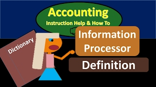 Information Processor Definition - What is Information Proce