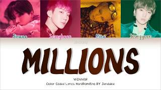 WINNER (위너)- 'MILLIONS' (Color Coded Lyrics   - YouTube
