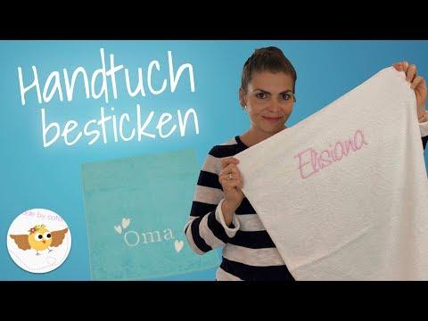 Handtuch besticken ❤ Schriftzug aufsticken |  Einfach & Schnell