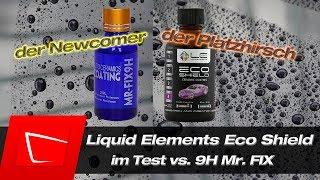 Liquid Elements Eco Shield und 9HMr.FIX richtig auftragen - Keramikversiegelung im Test Mr.FIX 9H