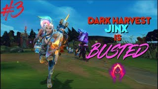 DARK HARVEST JINX IS BROKEN! - League Of Jinx #3