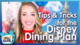Tips And Tricks For The Disney Dining Plan