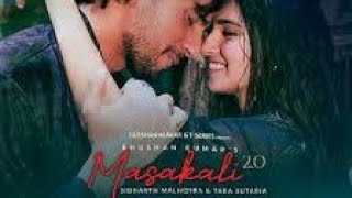 masakalli 2.0 /love anthem/siddharth malhotra/tara sutaria as ragu and zoya