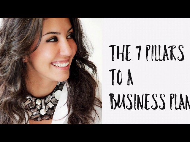 The 7 Pillars to a Business Plan
