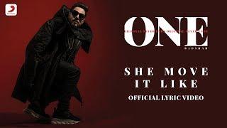 Badshah   She Move It Like | ONE Album | Lyrics Video