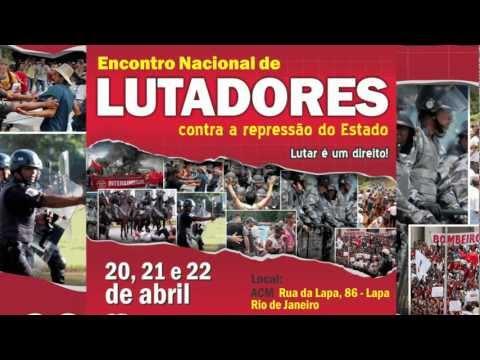 Encontro de Lutadores Contra a Repressão do Estado - 20, 21 e 22 de Abril - Rio de Janeiro