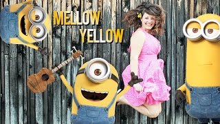 """Minions soundtrack, """"Mellow-Yellow"""" (Original by Donovan / Abraham matéo) Cover by Andy"""