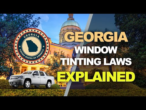 Georgia Window Tinting Law - What You Need to Know for 2019 ...