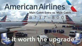 AMERICAN AIRLINES | MAIN CABIN EXTRA vs. MAIN CABIN | IS IT WORTH THE UPGRADE?