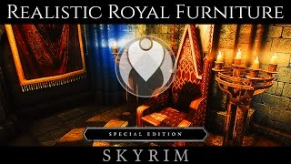 ROYAL SNAZZY FURNITURE AND CLUTTER | Skyrim SE Ultra High ENB - Photoreal Graphics | Nvidia GTX 1080