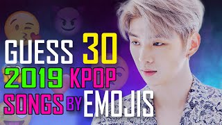 [KPOP GAME] CAN YOU GUESS 30 2019 KPOP SONGS BY EMOJIS #1