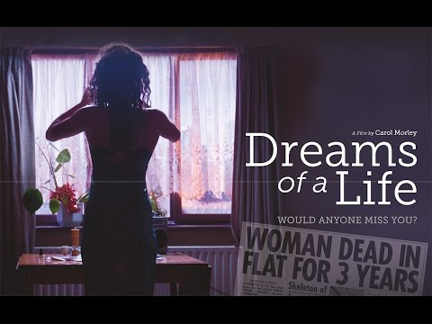 Dreams of a Life - Official Trailer
