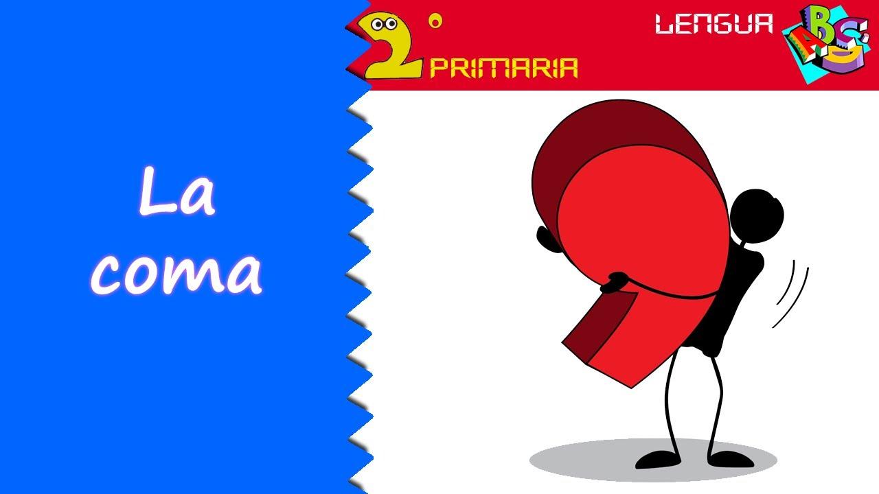 Lengua Castellana. 2º Primaria. Tema 5. La coma