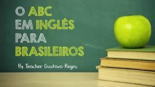 O ABC Em Inglês Para Brasileiros