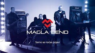 Magla Bend   Samo Se Nocas Pojavi (Official Video) 2018