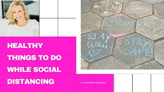 Healthy Activities To Do At Home While Social Distancing