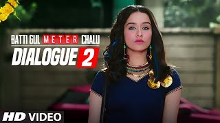 Presenting the dialogue promo 2 from Batti Gul Meter Chalu is an upcoming Indian Hindi film directed by Shree Narayan Singh and is produced by Bhushan Kumar, Krishan Kumar, Shree Narayan Singh, Nitin Chandrachud, Kusum Arora and Nishant Pitti. This movie is featuring Shahid Kapoor, Shraddha Kapoor, Divyendu Sharma and Yami Gautam in the lead roles. ___ Enjoy & stay connected with us! ► Subscribe to T-Series: http://bit.ly/TSeriesYouTube ► Like us on Facebook: https://www.facebook.com/tseriesmusic ► Follow us on Twitter: https://twitter.com/tseries ► Follow us on Instagram: http://bit.ly/InstagramTseries