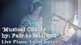 """Fair to Midland - """"Musical Chairs"""" Live Piano/Vocal Cover"""