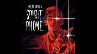 Lemon Demon Spirit Phone full album (w Bonus Tracks) (2016)