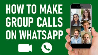 How To Make Group Calls On WhatsApp ( It's EASY, just follow these steps )