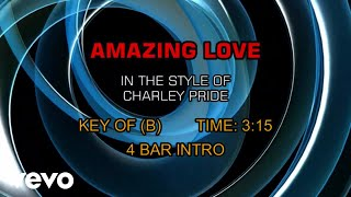 Charley Pride - Amazing Love (Karaoke)