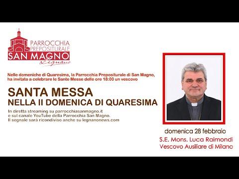 In diretta streaming dalla Basilica di Legnano la messa della seconda domenica di Quaresima