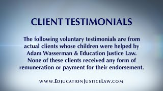 Education Justice Law Group : Client Testimonials
