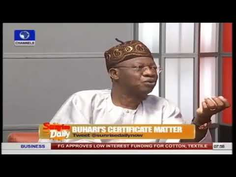 Lai Mohammed ask Nigerians to Pardon Buhari over missing Waec Certificate