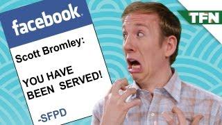 Getting Served on Facebook?!