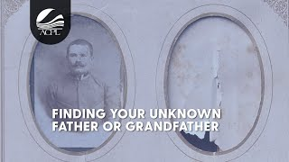Genealogy: Finding Your Unknown Father or Grandfather Through DNA Testing