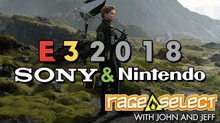 Rage Select E3 2018 Recap - Sony and Nintendo
