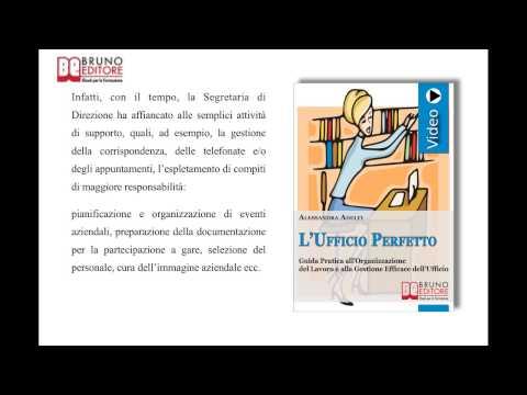 L'Ufficio Perfetto: Videocorso Pratico