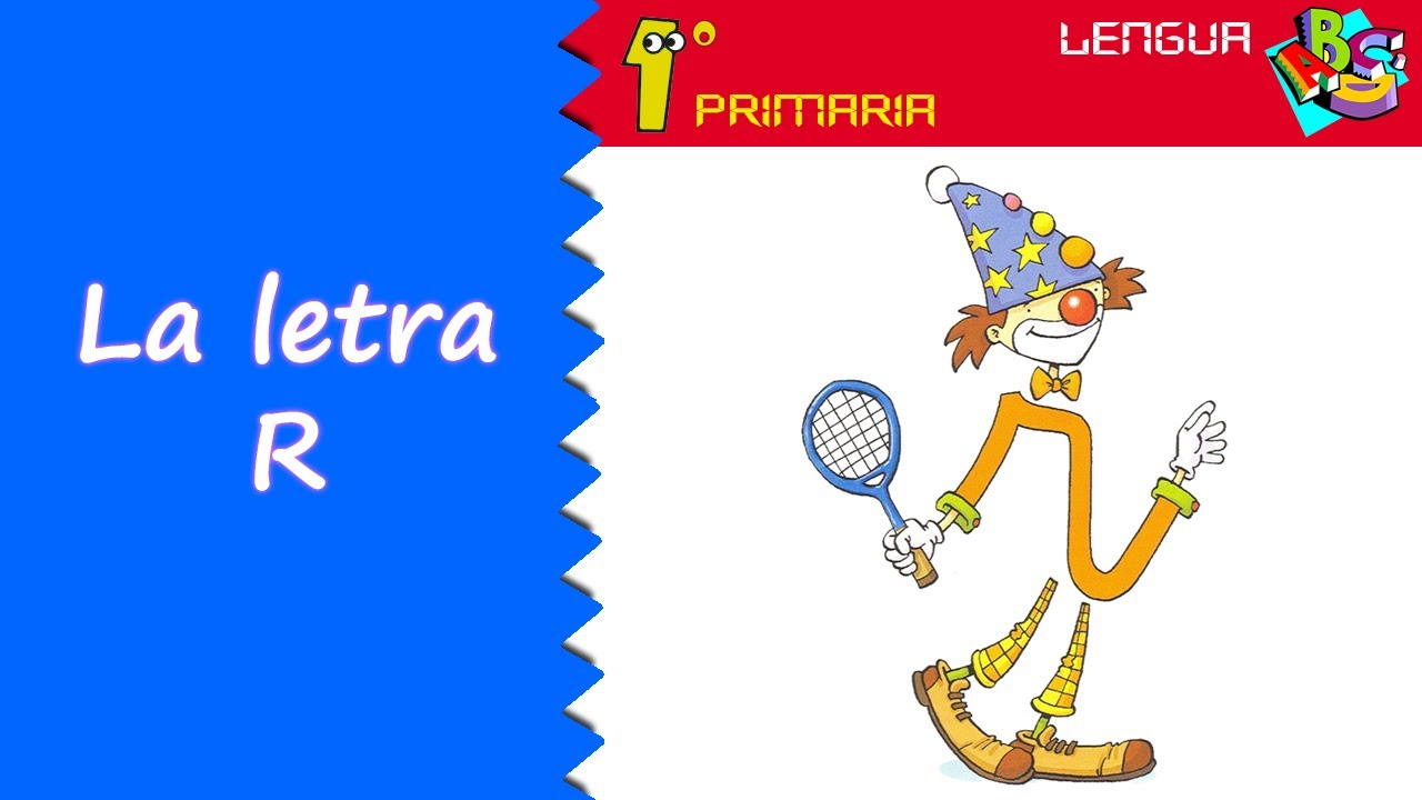 Lengua Castellana. 1º Primaria. Tema 3: Letra R