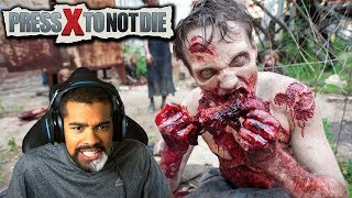 I'M IN A ZOMBIE MOVIE!! | Press X To Not Die