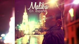 Miley Cyrus  - Malibu (Spanish Version) Sam Diego (En Español)