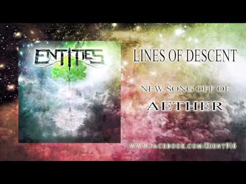 Entities - Lines Of Descent 2013