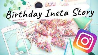 Birthday Instagram Story   Create Instagram Birthday Story   Instagram Story Hacks