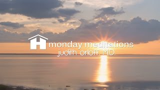Releasing Fear | Free Guided Meditation from Stress | Dr. Judith Orloff | Monday Meditations
