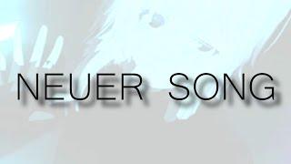 NEUER SONG YEAH!! (trailer)