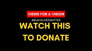 DONATE to BLACK LIVES MATTER with NO MONEY/ leaving your house (invest in the future for FREE)