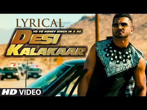 LYRICAL: Desi Kalakaar Full Song With LYRICS | Yo Yo Honey Singh | Sonakshi Sinha Mp3