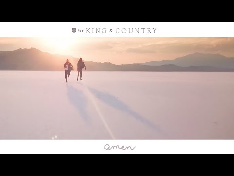 For KING & COUNTRY - Amen (Official Music Video) - ForKingAndCountry