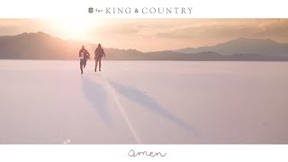 For KING & COUNTRY   Amen