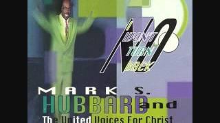 Mark Hubbard & United Voices For Christ - No I Won'tTurn Back