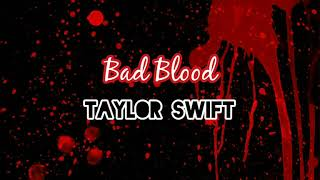 Taylor Swift   Bad Blood (Lyrics  Lyric Video) Ft. Kendrick Lamar
