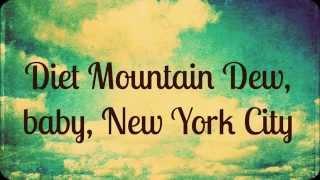 Lana Del Rey  Diet Mountain Dew Lyrics
